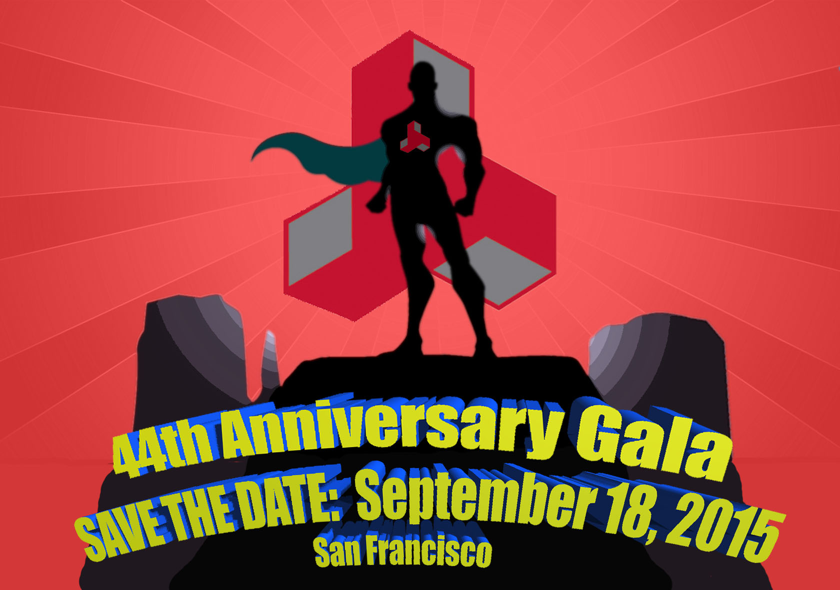 SAVE THE DATE for our 44th Anniversary Gala:  September 18, 2015